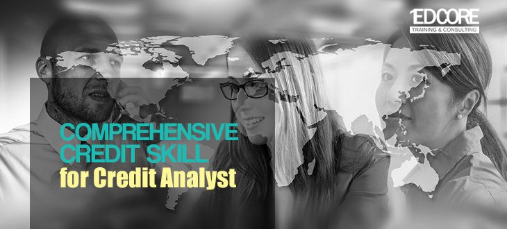 Comprehensive Credit Skill for Credit Analyst